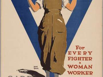 For Every Fighter a Woman Worker/ United War Work Campaign/ Care for Her through the YWCA