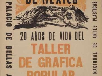 Vida y Drama de Mexico—20 Años de Vida del Taller de Gráfica Popular