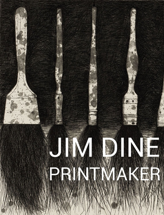 Jim Dine Printmaker cover