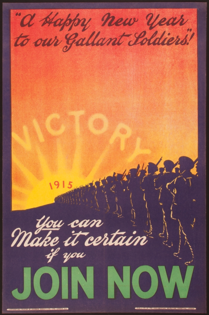 a happy new year to our gallant soldiersvictory 1915you can make it certain if you join now