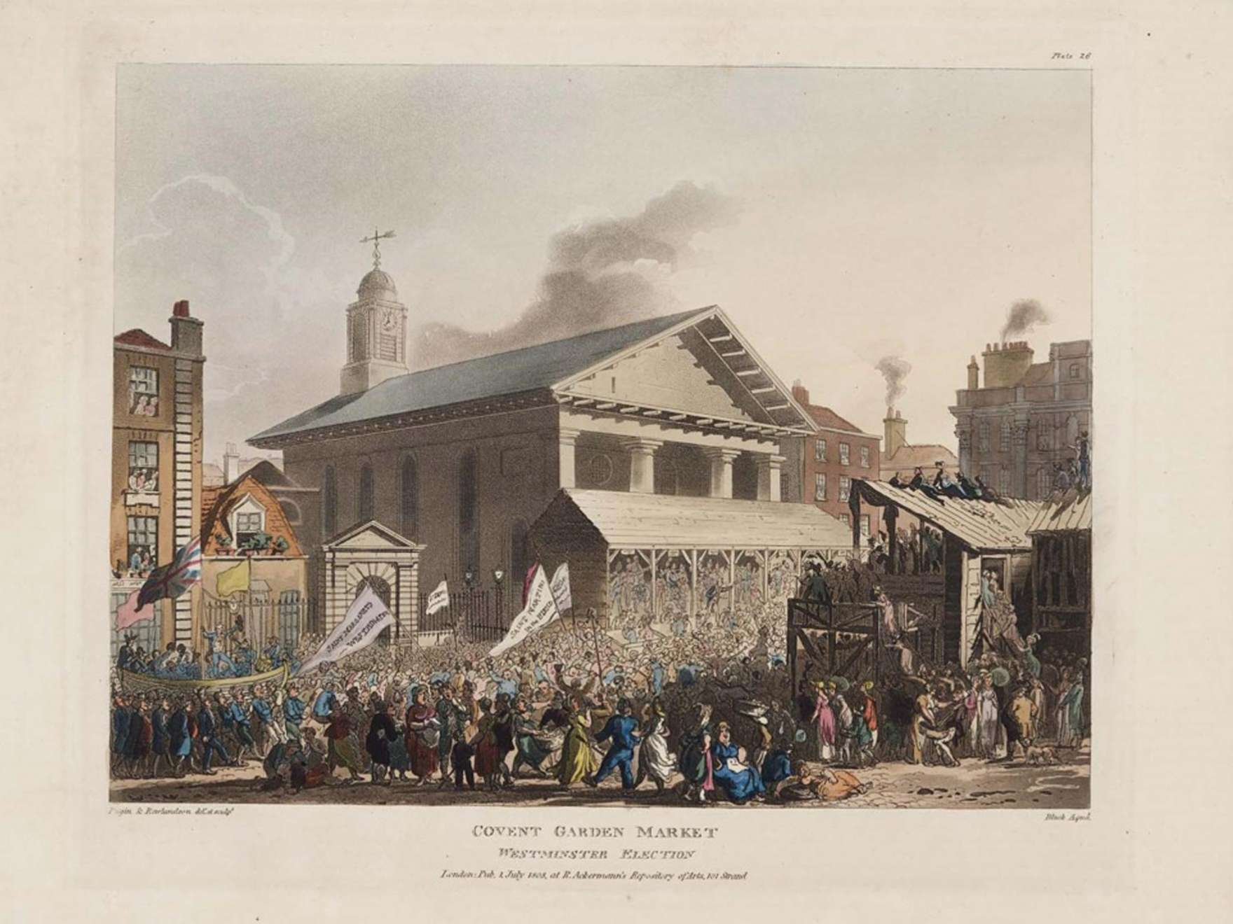 Augustus Charles Pugin (English, 1769–1832), after Thomas Rowlandson (English, 1756–1827) Covent Garden Market, Westminster Election; plate 26 from The Microcosm of London, 1808