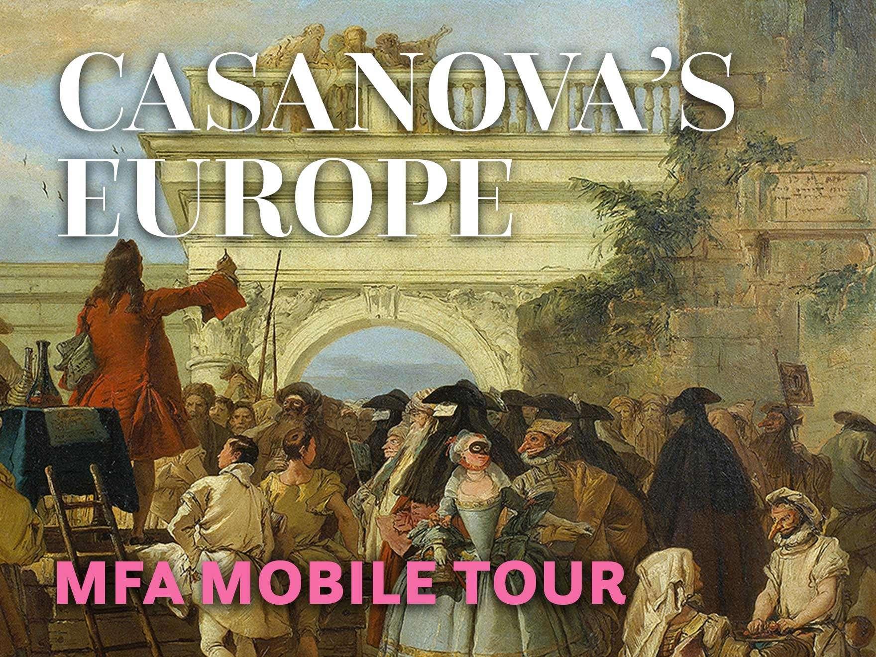 Casanova's Europe: MFA Mobile Tour