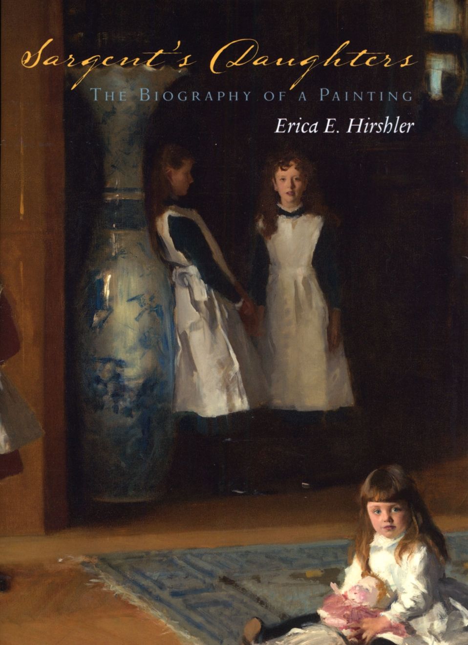 Sarget's Daughters Book Cover - The Daughters of Edward Darley Boit