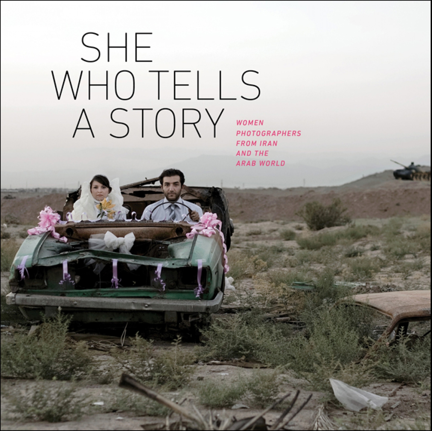 She Who Tells A Story Women Photographers From Iran And The Arab World